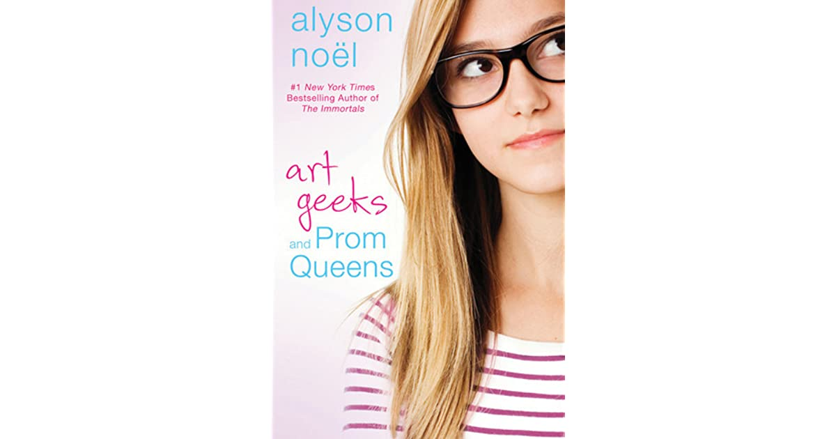 art geeks and prom queens book report If you're itching for the next gossip girl novel, art geeks and prom queens  may be the book for you although the setting is sunny.