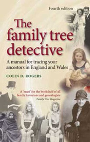 The Family Tree Detective by Colin Darlington Rogers