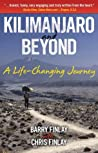 Kilimanjaro and Beyond by Barry Finlay