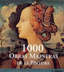 1000 Obras Maestras de la Pintura