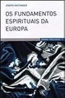 Os Fundamentos Espirituais da Europa