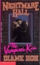 The Vampire's Kiss (Nightmare Hall, #22)