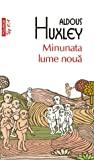Minunata lume nouă by Aldous Huxley