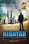 Travelog Hidayah: Daripada Hidayah kepada Dakwah