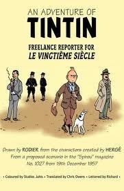 An Adventure of Tintin : Freelance Reporter for Le Vingtiéme Siécle
