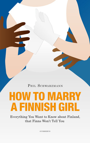 How to Marry a Finnish Girl