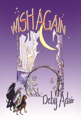 Wish Again by Deby Adair