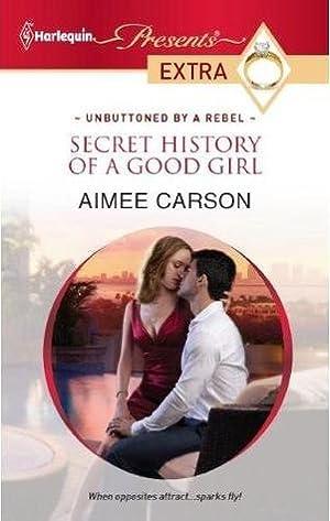 !!> PDF ⚡ Secret History of a Good Girl  ✎ Author Aimee Carson – Sunkgirls.info