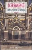 Ladro contro assassino by Giorgio Scerbanenco