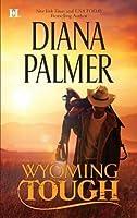 Wyoming Tough (Wyoming Men, #1)