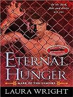 Eternal Hunger (Mark of the Vampire Series, #1)