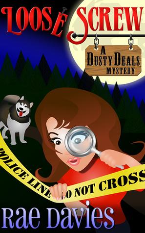 Loose Screw (Dusty Deals Mystery #1)