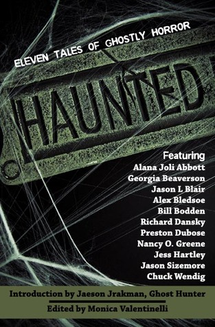 Haunted: 11 Tales of Ghostly Horror
