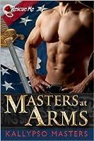 Masters at Arms (Rescue Me Saga, #0.5)