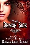 The Demon Side by Heaven Liegh Eldeen