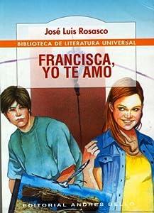 Francisca, yo te amo