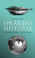 Språkens Historia: En upptäcktsresa i tid och rum