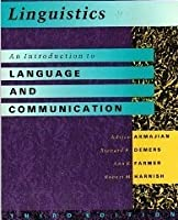 Linguistics, an Introduction to Language and Communication