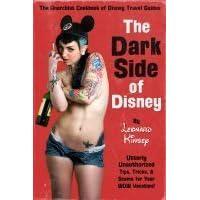 The Dark Side Of Disney By Leonard Kinsey - The dark side of disney