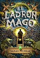 El ladrón mago (El ladrón mago, #1)