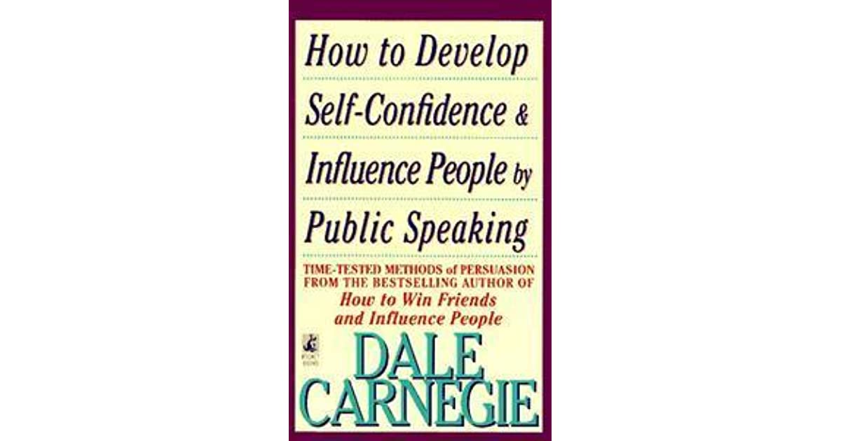 How to Develop Self Confidence And Influence People by Dale
