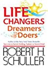 life changers dreamers & doers