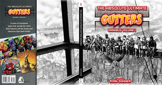Gutters - The Absolute Ultimate Gutters Omnibus by Ryan Sohmer