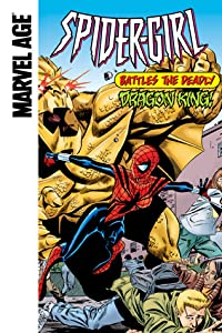 Spider-Girl (Marvel Age): Battles The Deadly Dragon King!