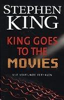 King Goes to the Movies: Vijf verfilmde verhalen
