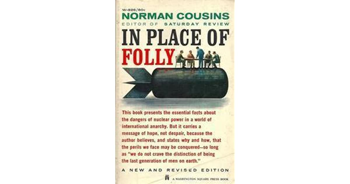 In Place of Folly by Norman Cousins