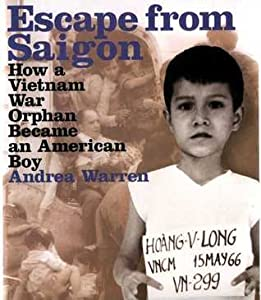 Escape from Saigon: How a Vietnam War Orphan Became an American Boy