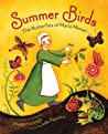 Summer Birds: The Butterflies of Maria Merian pdf book review free