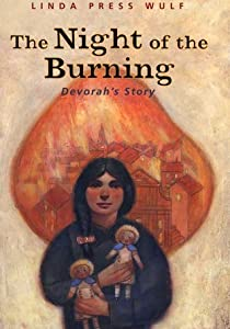 The Night of the Burning: Devorah's Story