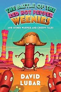 The Battle of the Red Hot Pepper Weenies (Weenies, #4)