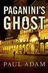 Paganini's Ghost (Castiglione and Guastafeste, #2)