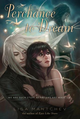 Perchance to Dream (Théâtre Illuminata, #2)