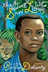 The Girl Who Saw Lions by Berlie Doherty