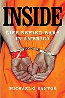 Inside: Life Behind Bars in America