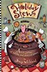 Holiday Stew: A Kid's Portion of Holiday and Seasonal Poems