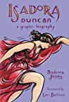Isadora Duncan: A Graphic Biography