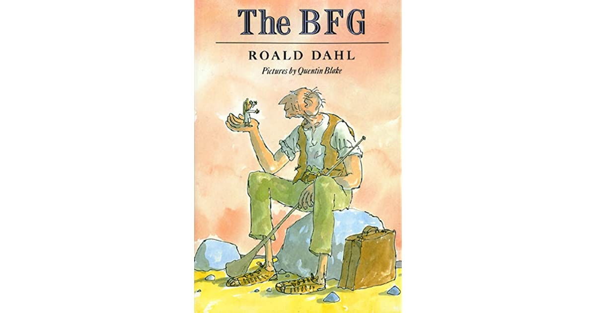 Quotes From The Bfg: The BFG By Roald Dahl