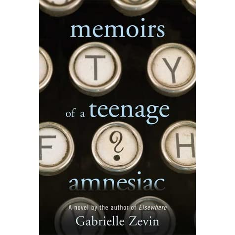 Memoirs of a Teenage Amnesiac Summary