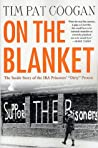 On the Blanket by Tim Pat Coogan
