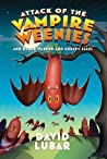 Attack of the Vampire Weenies (Weenies, #5)