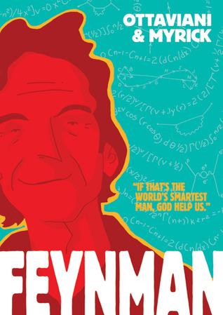 Feynman by Jim Ottaviani
