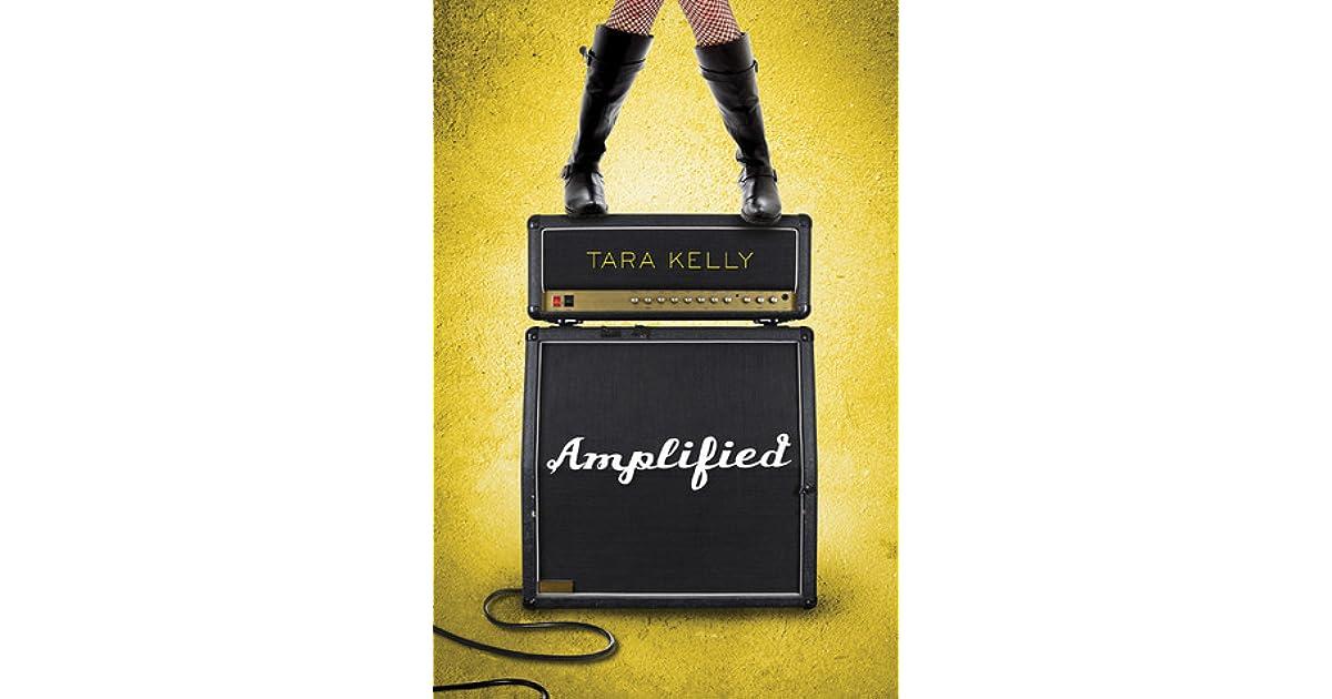 Amplified Amplified 1 By Tara Kelly