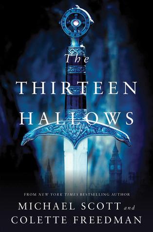 The Thirteen Hallows (Thirteen Hallows, #1)