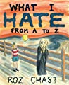 What I Hate: From A to Z audiobook download free