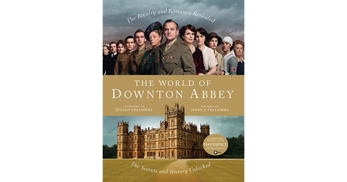 The Chronicles of Downton Abbey A New Era