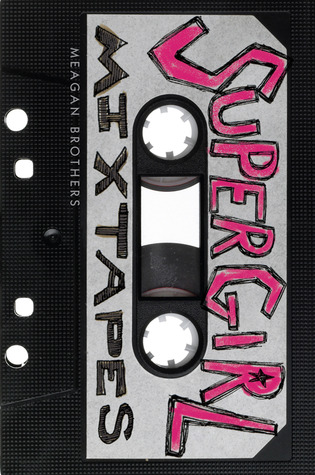 Supergirl Mixtapes